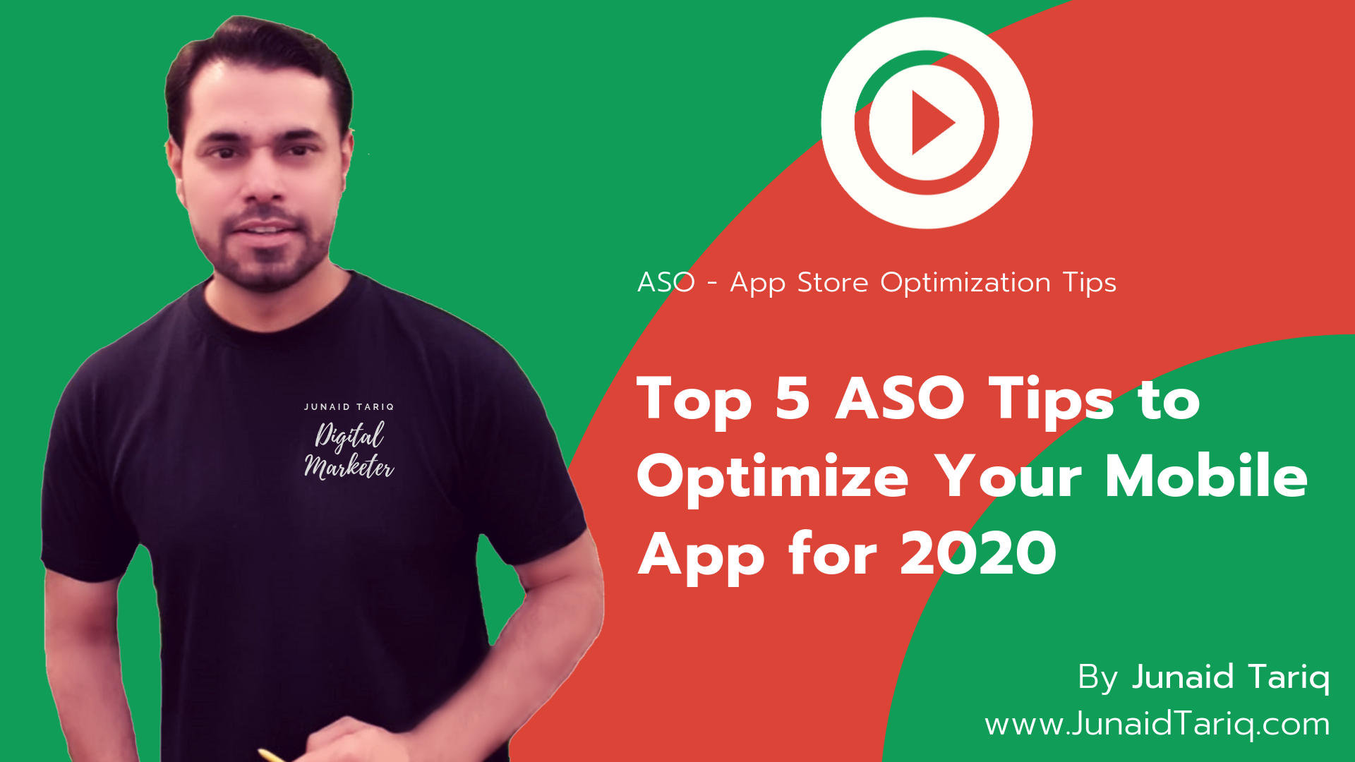 Top 5 ASO Tips to Optimize Your Mobile App for 2020 | Junaid Tariq | ASO Tips | App Marketing