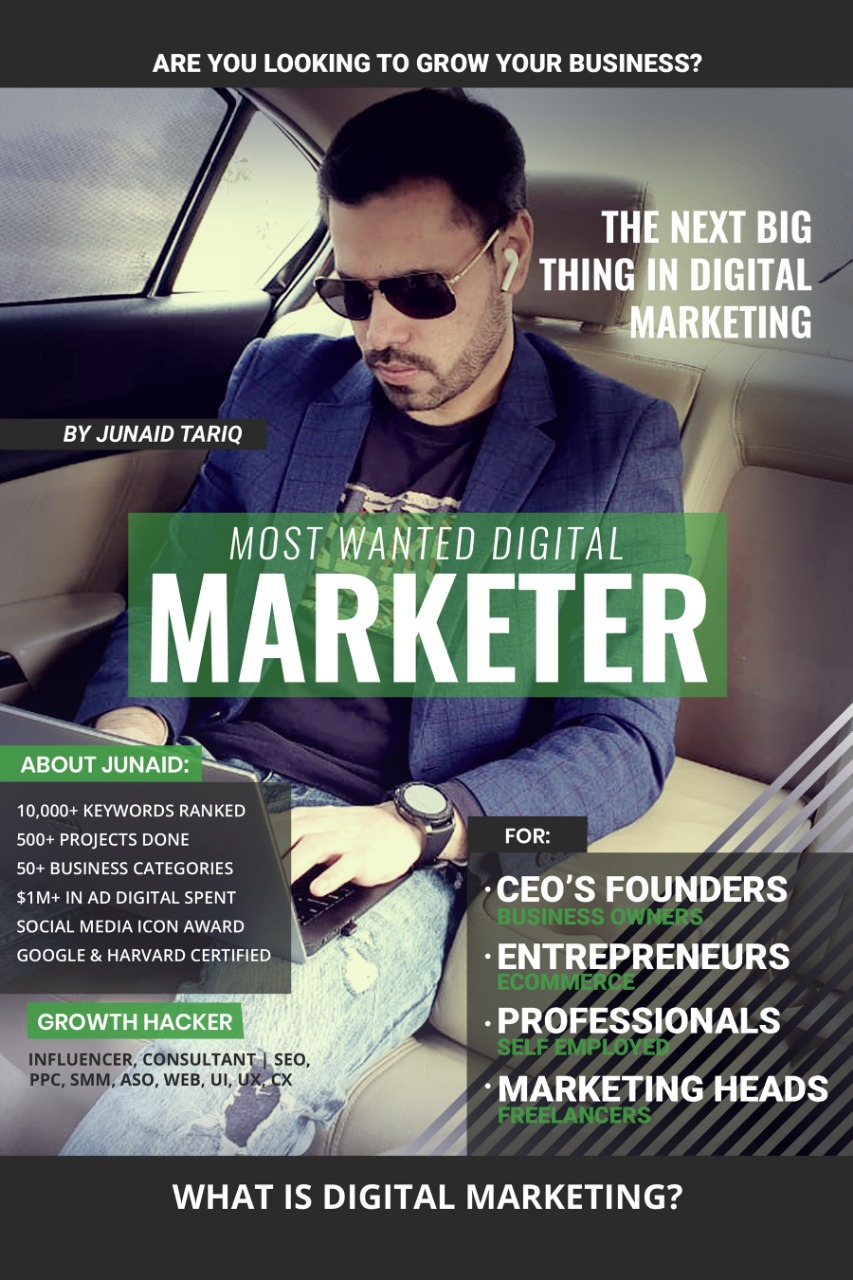 MOST WANTED DIGITAL MARKETER BY JUNAID TARIQ